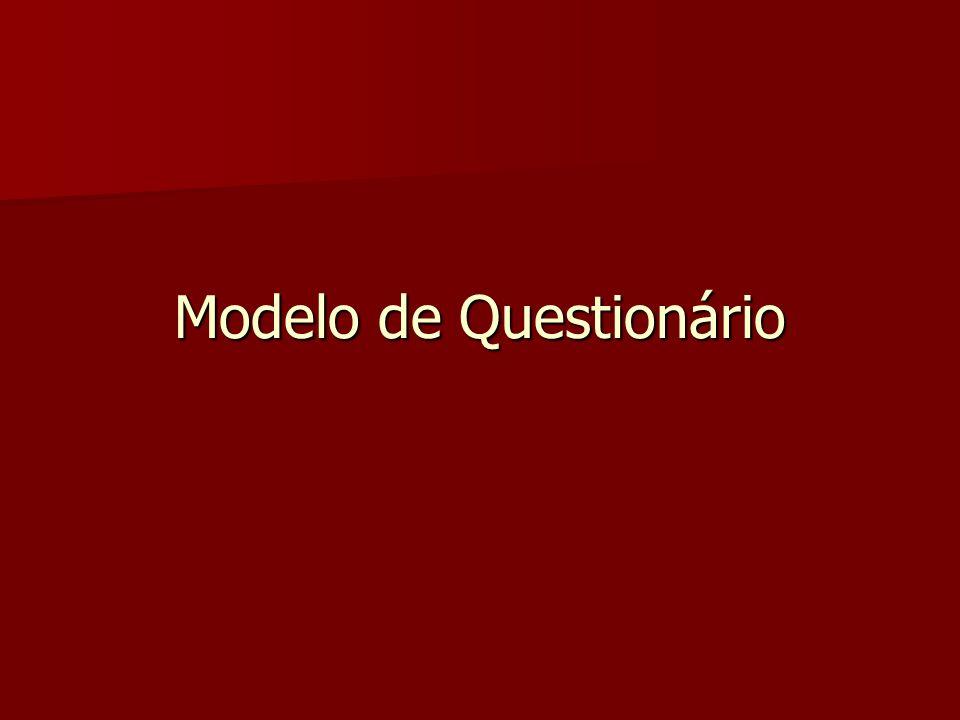 Modelo de Questionário