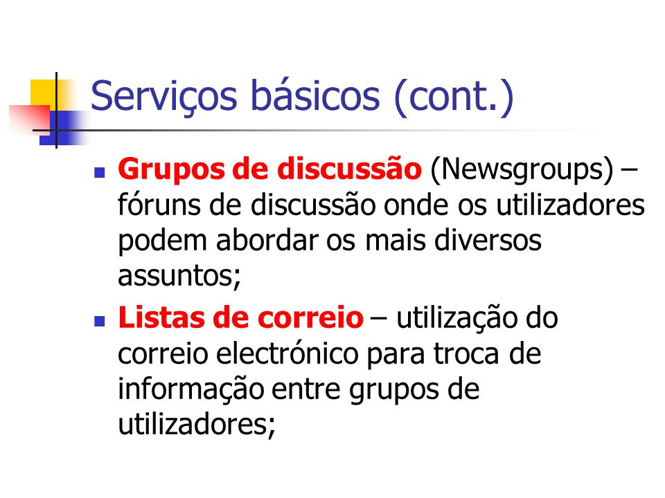 Serviços básicos (cont.)
