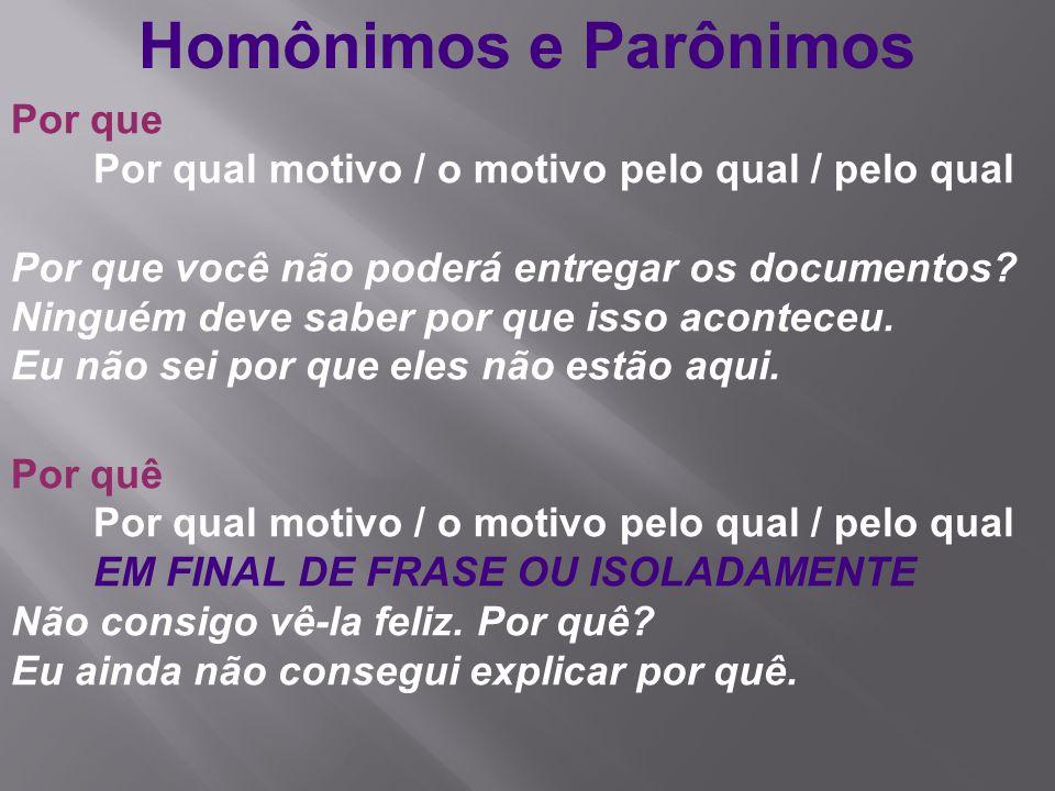 Homônimos e Parônimos Por que