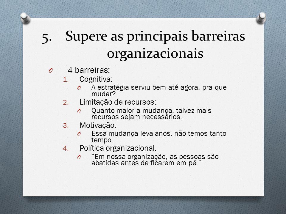 Supere as principais barreiras organizacionais
