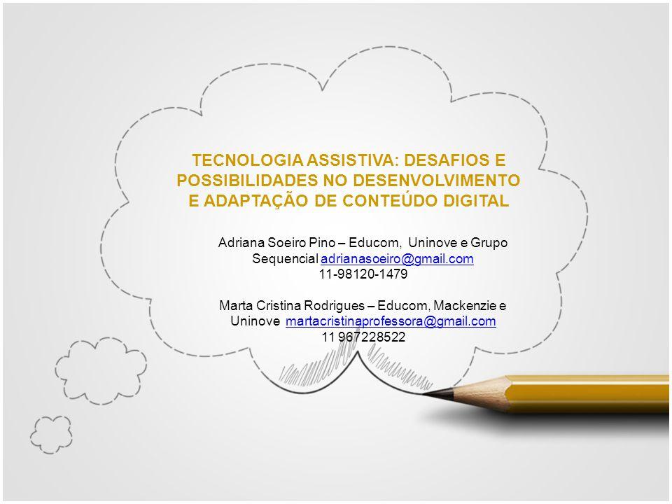 TECNOLOGIA ASSISTIVA: DESAFIOS E POSSIBILIDADES NO DESENVOLVIMENTO E ADAPTAÇÃO DE CONTEÚDO DIGITAL