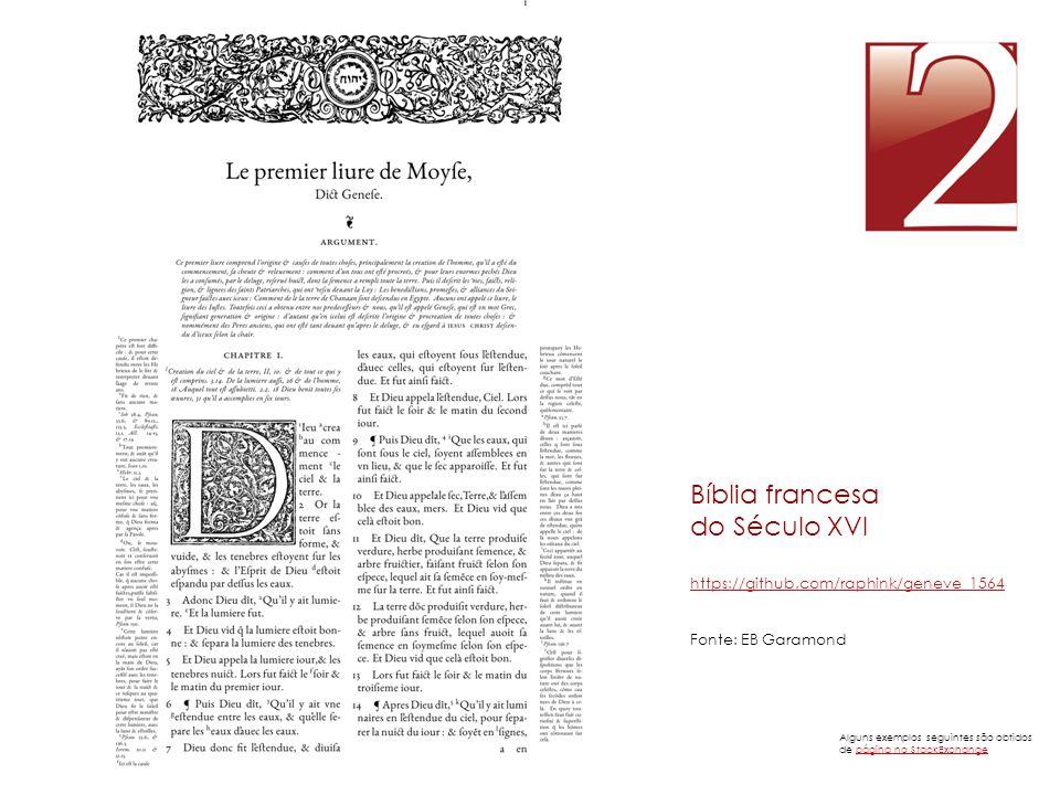 Bíblia francesa do Século XVI https://github.com/raphink/geneve_1564