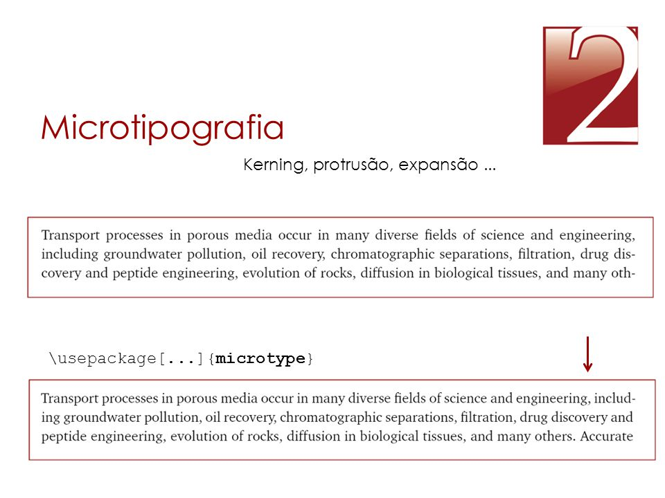Microtipografia Kerning, protrusão, expansão ...