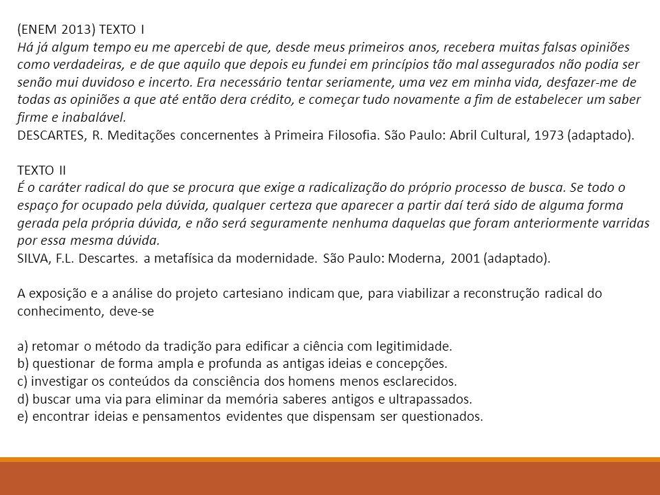 (ENEM 2013) TEXTO I