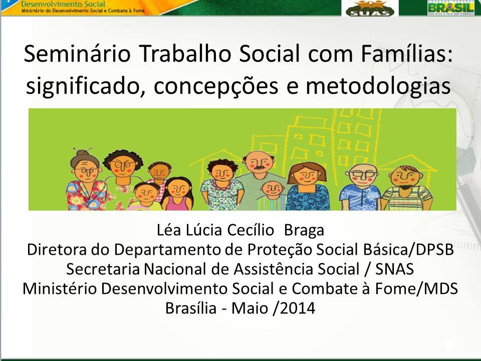 Seminário Trabalho Social com Famílias: significado, concepções e metodologias