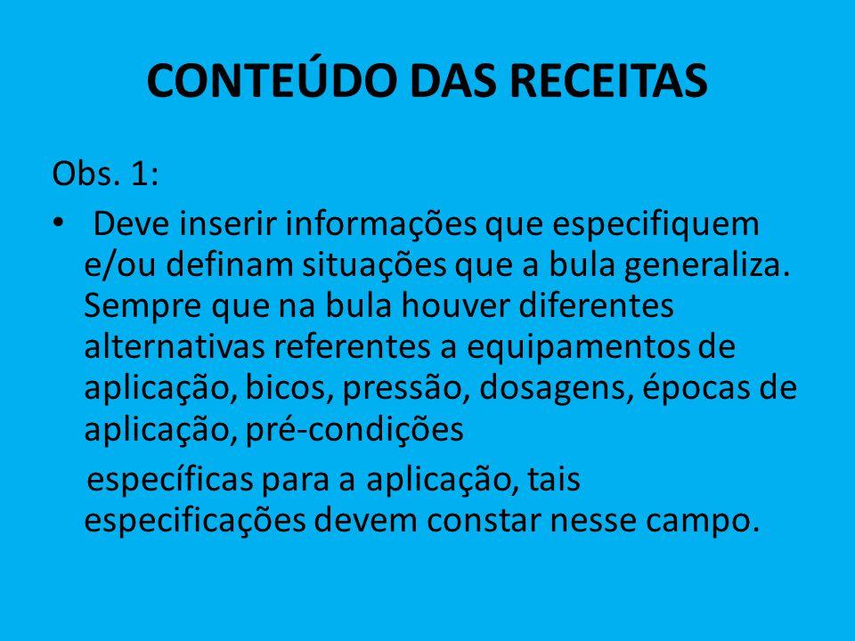CONTEÚDO DAS RECEITAS Obs. 1: