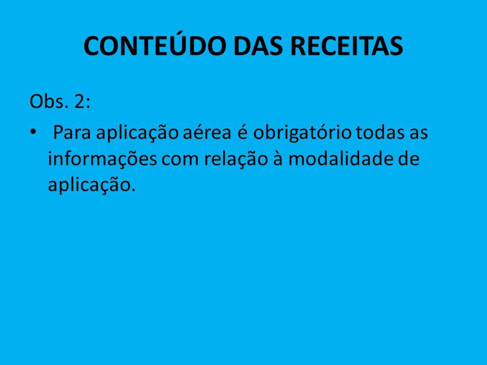 CONTEÚDO DAS RECEITAS Obs. 2: