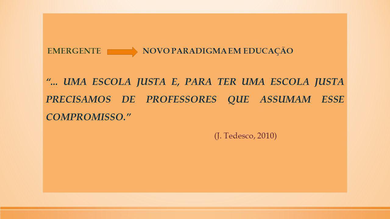 EMERGENTE NOVO PARADIGMA EM EDUCAÇÃO