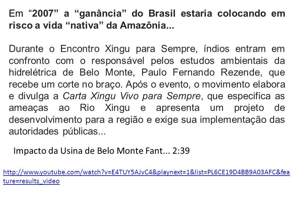 Impacto da Usina de Belo Monte Fant... 2:39
