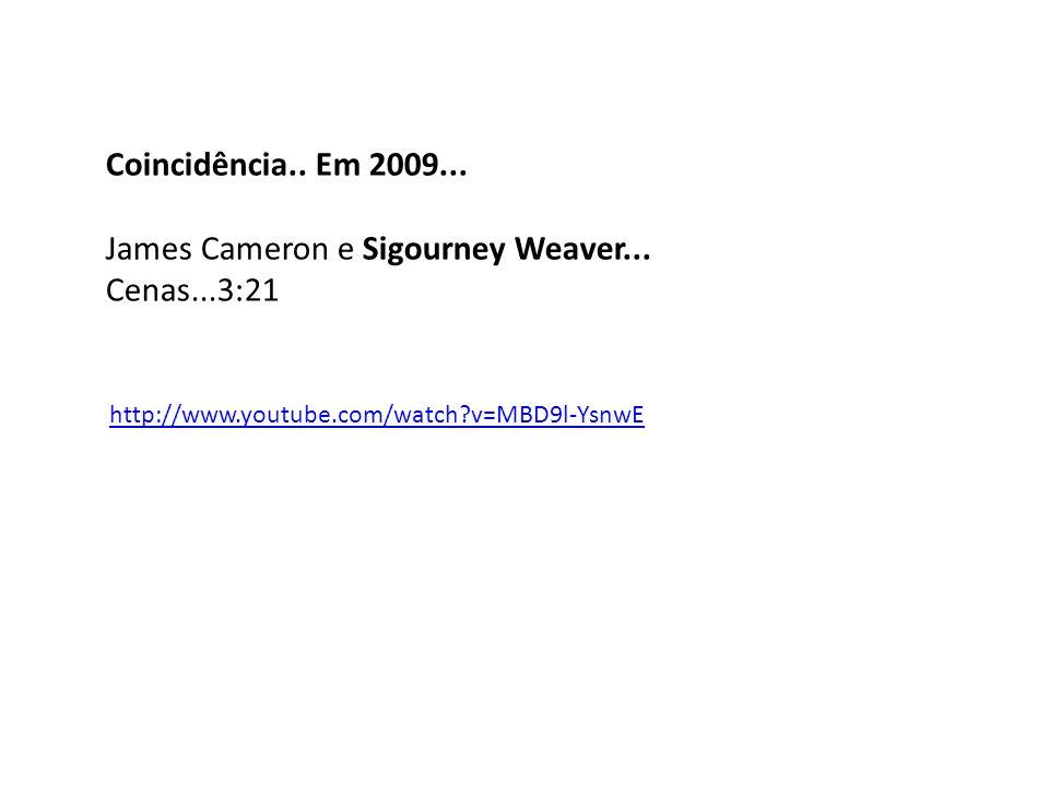 James Cameron e Sigourney Weaver... Cenas...3:21