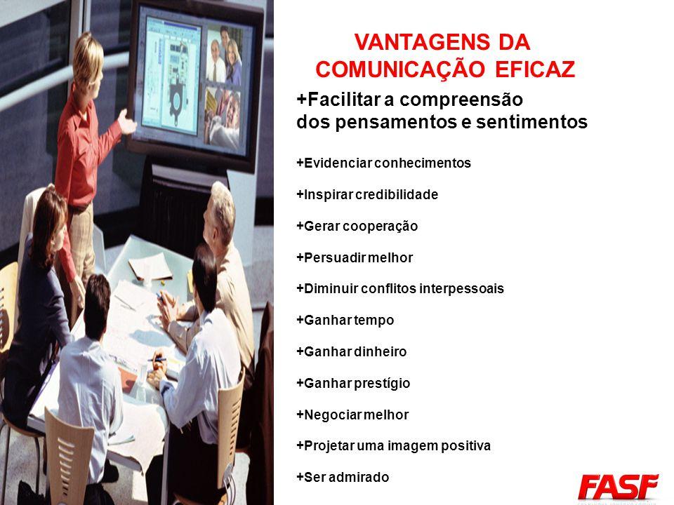 VANTAGENS DA COMUNICAÇÃO EFICAZ
