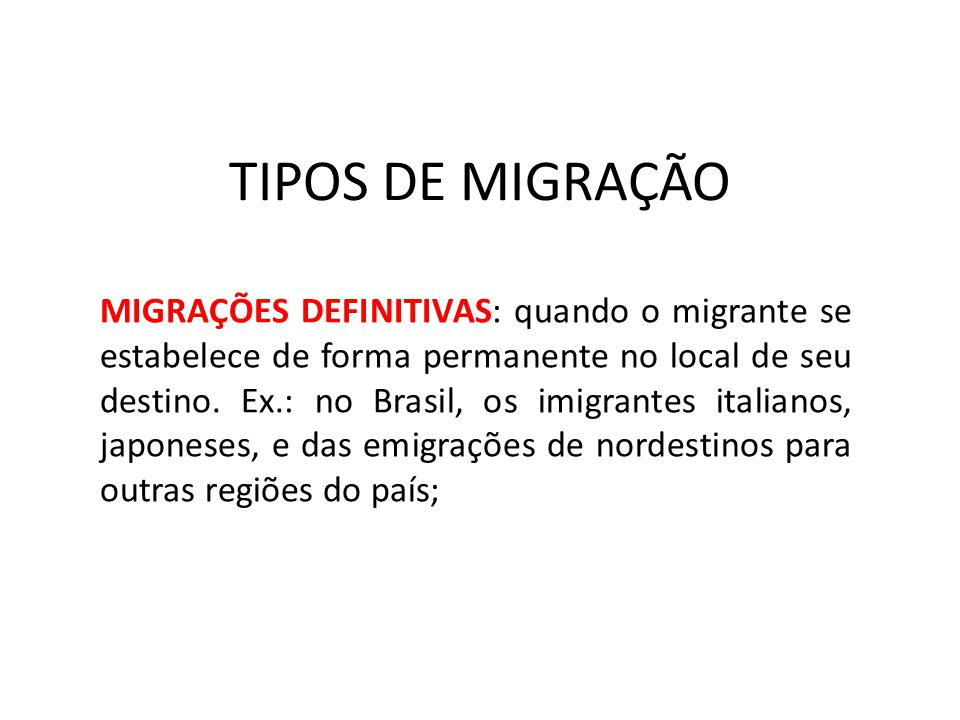 TIPOS DE MIGRAÇÃO