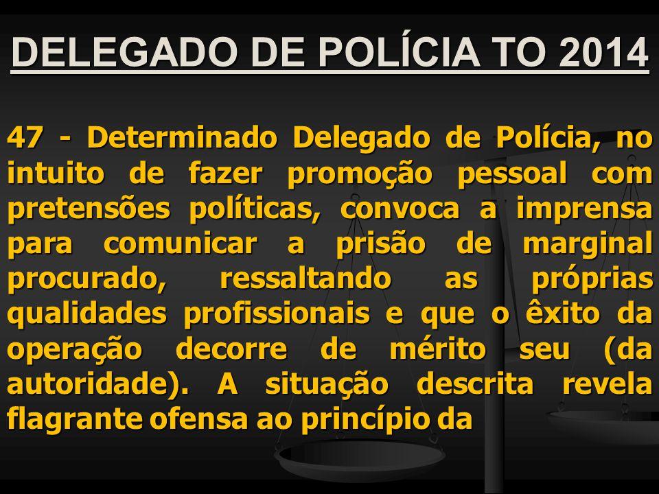 DELEGADO DE POLÍCIA TO 2014