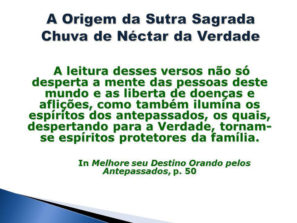 A Origem da Sutra Sagrada Chuva de Néctar da Verdade