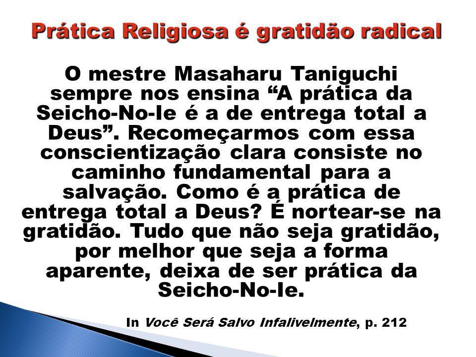 Prática Religiosa é gratidão radical