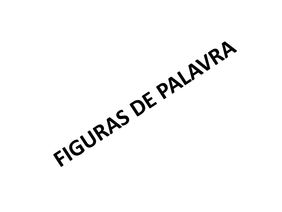 FIGURAS DE PALAVRA