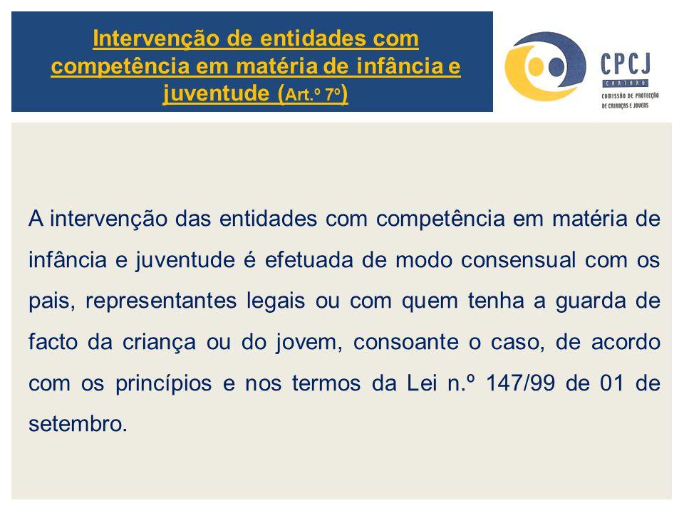 Intervenção de entidades com competência em matéria de infância e juventude (Art.º 7º)