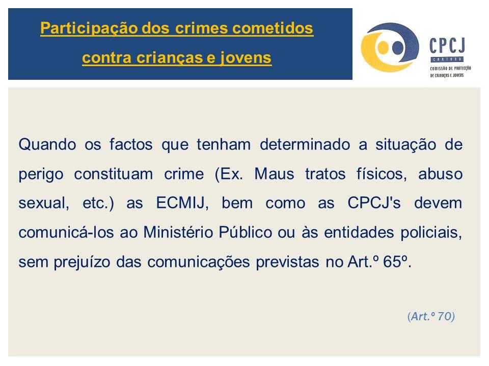 Participação dos crimes cometidos contra crianças e jovens