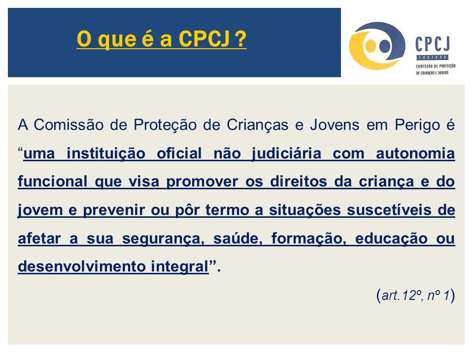 O que é a CPCJ