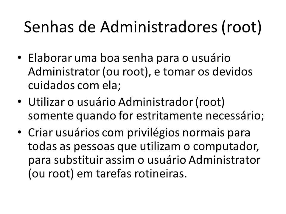 Senhas de Administradores (root)