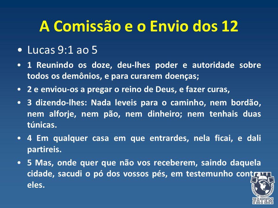 A Comissão e o Envio dos 12 Lucas 9:1 ao 5