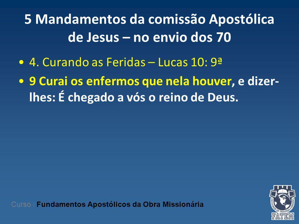 5 Mandamentos da comissão Apostólica de Jesus – no envio dos 70