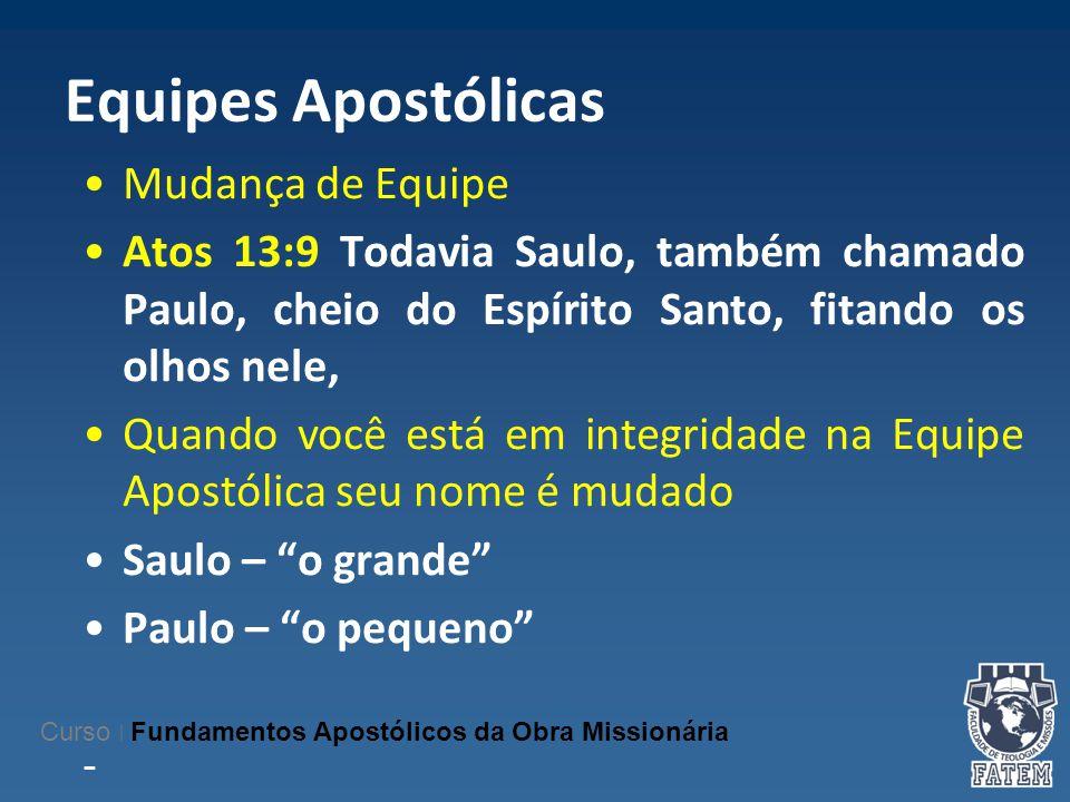Equipes Apostólicas Mudança de Equipe