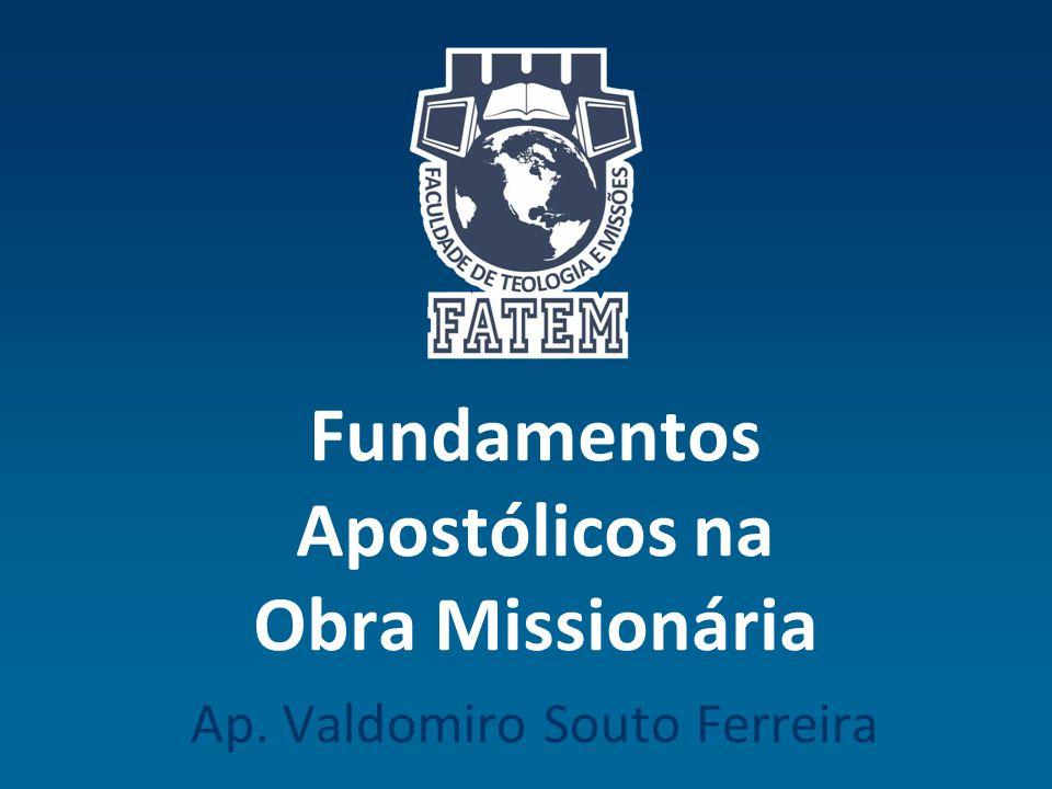 Fundamentos Apostólicos na Obra Missionária