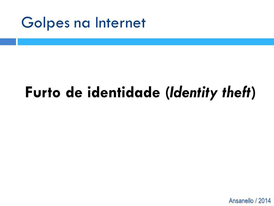 Furto de identidade (Identity theft)