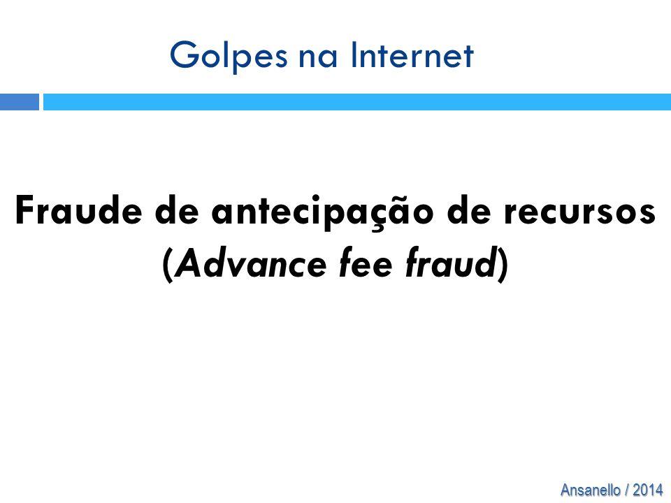 Fraude de antecipação de recursos (Advance fee fraud)