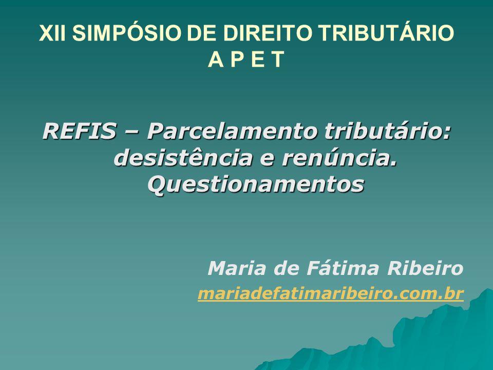 XII SIMPÓSIO DE DIREITO TRIBUTÁRIO A P E T