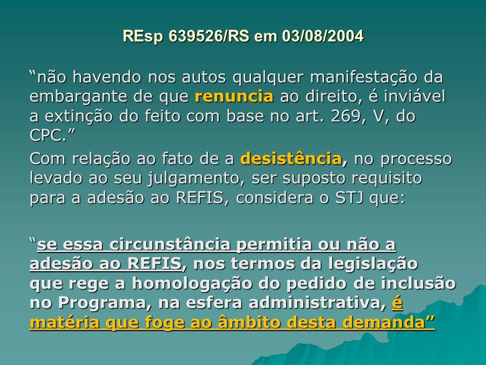 REsp 639526/RS em 03/08/2004