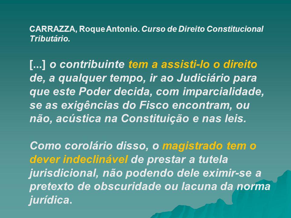 CARRAZZA, Roque Antonio. Curso de Direito Constitucional Tributário.