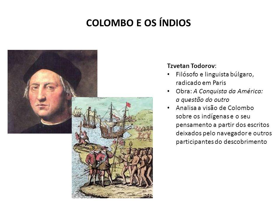 COLOMBO E OS ÍNDIOS Tzvetan Todorov: