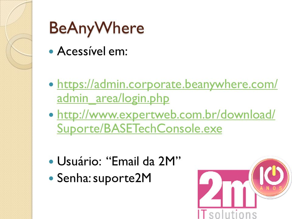 BeAnyWhere Acessível em: