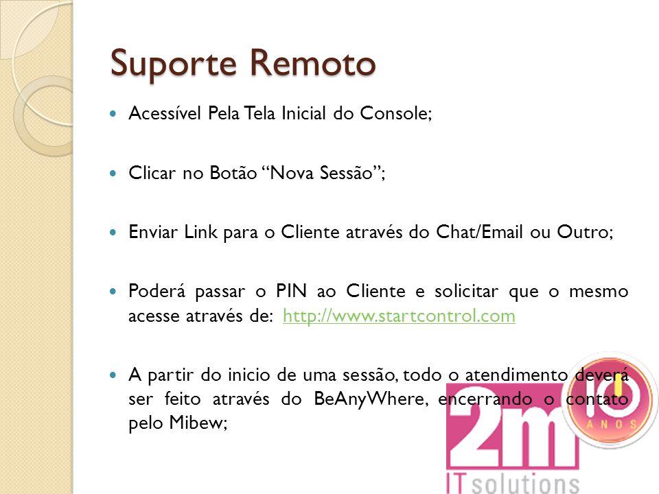 Suporte Remoto Acessível Pela Tela Inicial do Console;