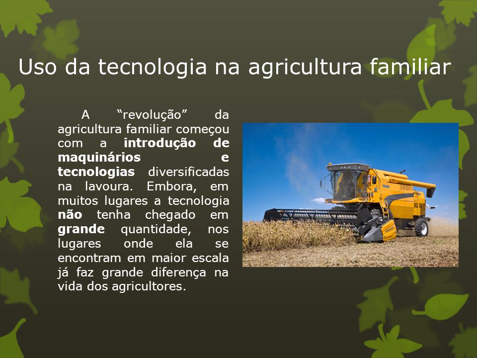 Uso da tecnologia na agricultura familiar