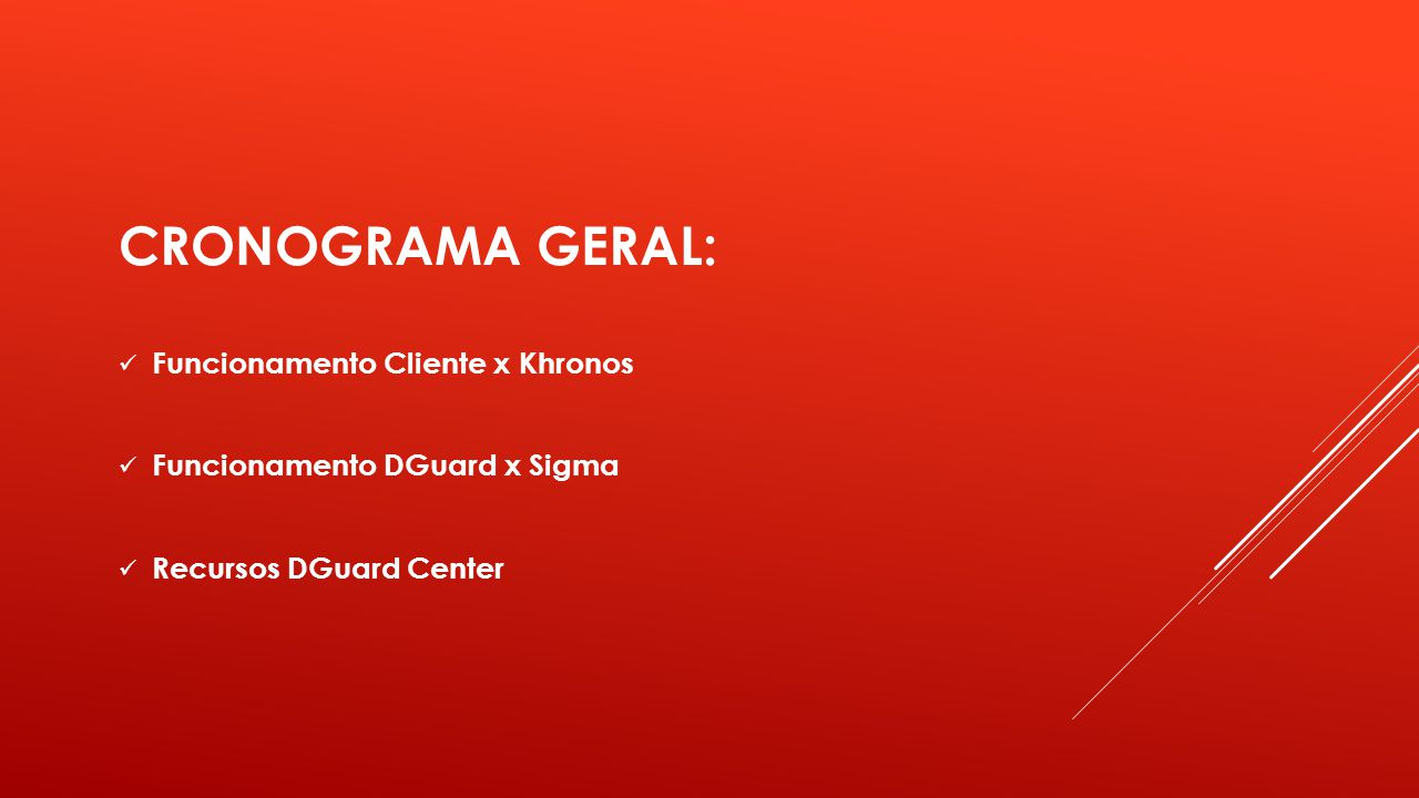 CRONOGRAMA GERAL: Funcionamento Cliente x Khronos