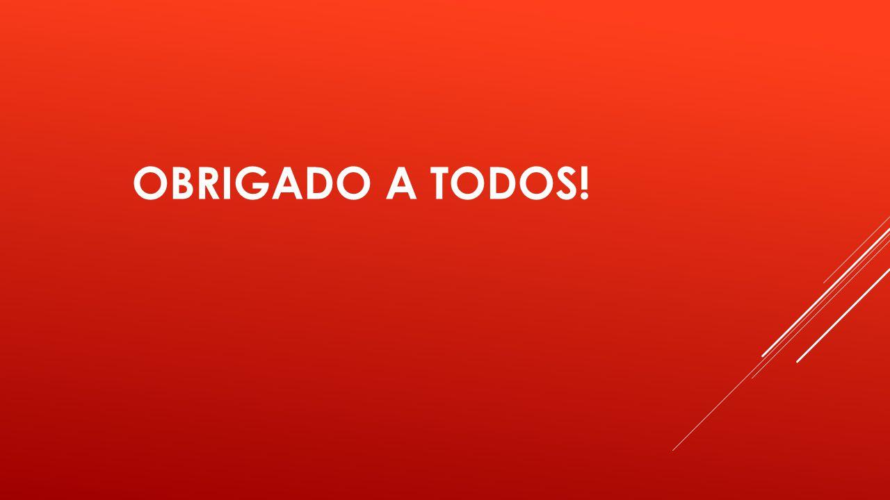 OBRIGADO A TODOS!