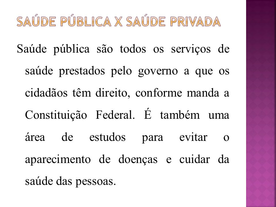 Saúde pública x saúde privada