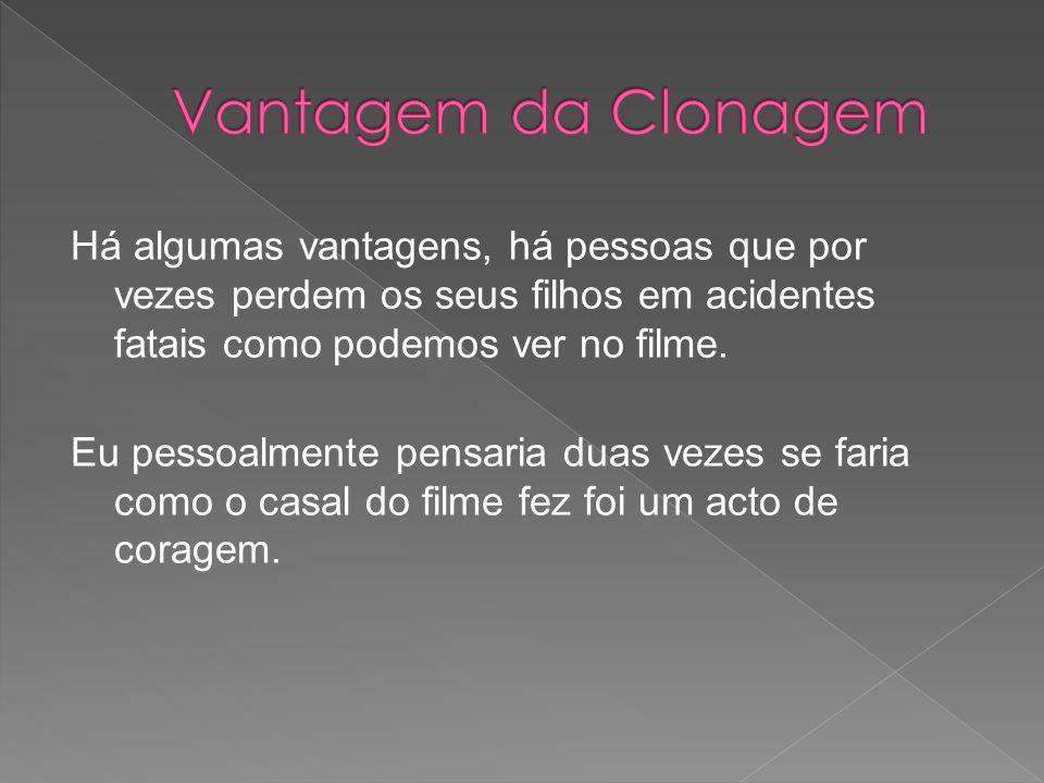 Vantagem da Clonagem