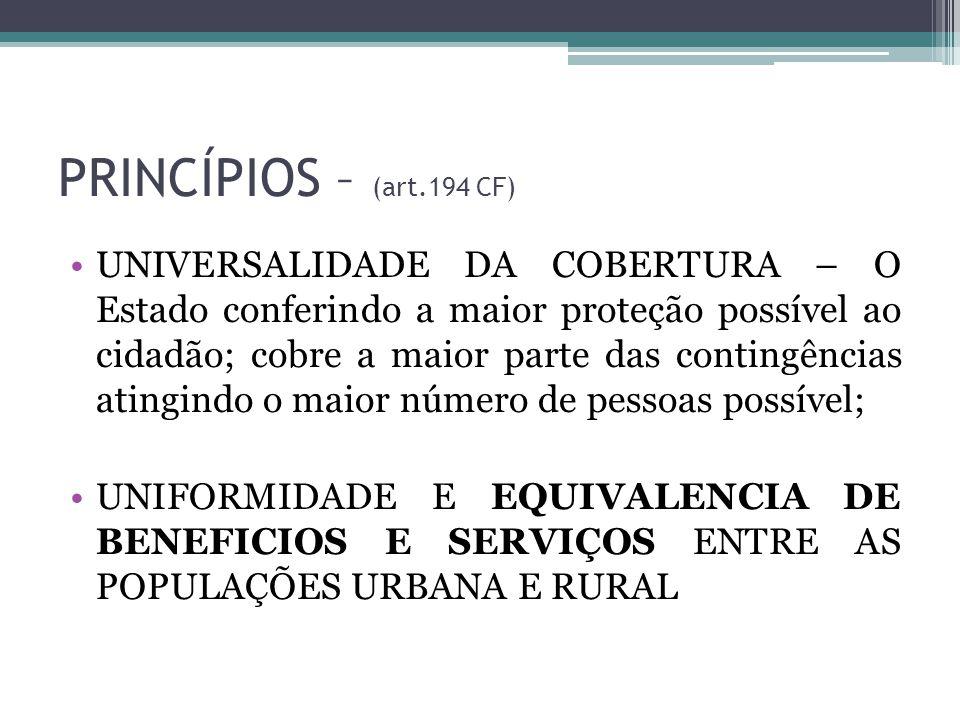 PRINCÍPIOS – (art.194 CF)