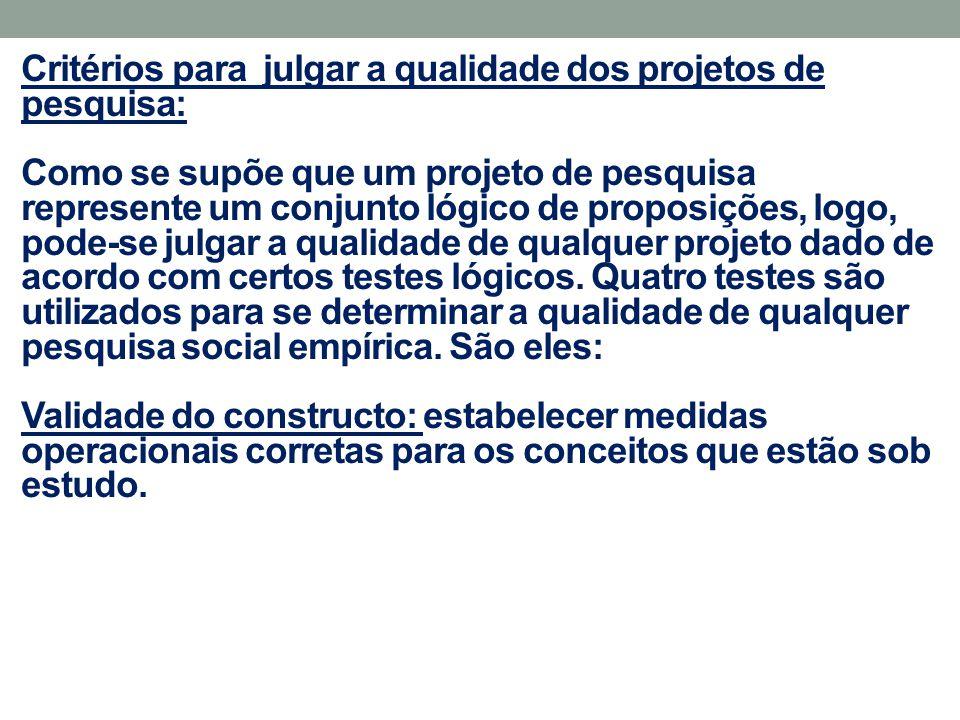 Critérios para julgar a qualidade dos projetos de pesquisa: