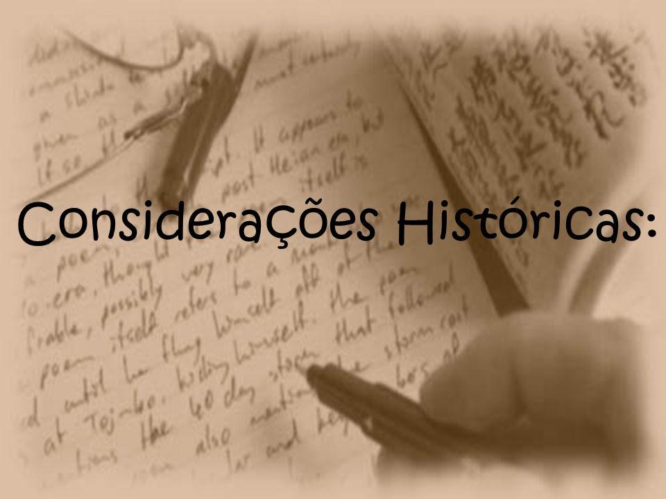 Considerações Históricas: