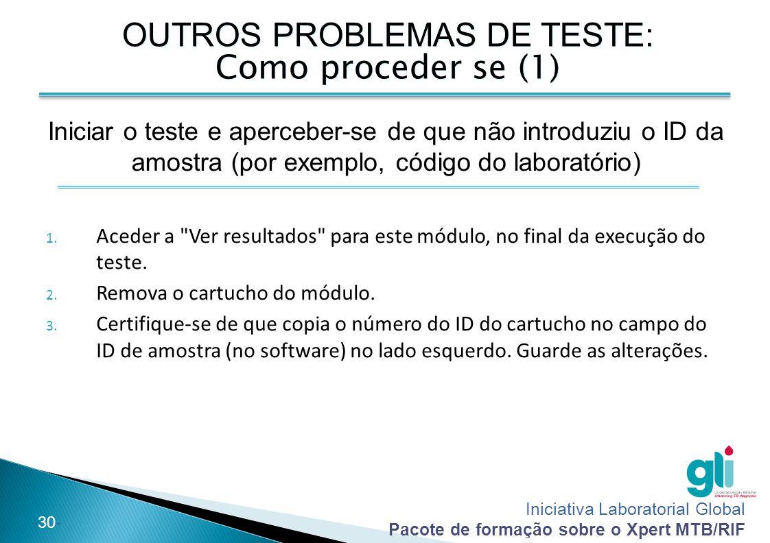 OUTROS PROBLEMAS DE TESTE: Como proceder se (1)
