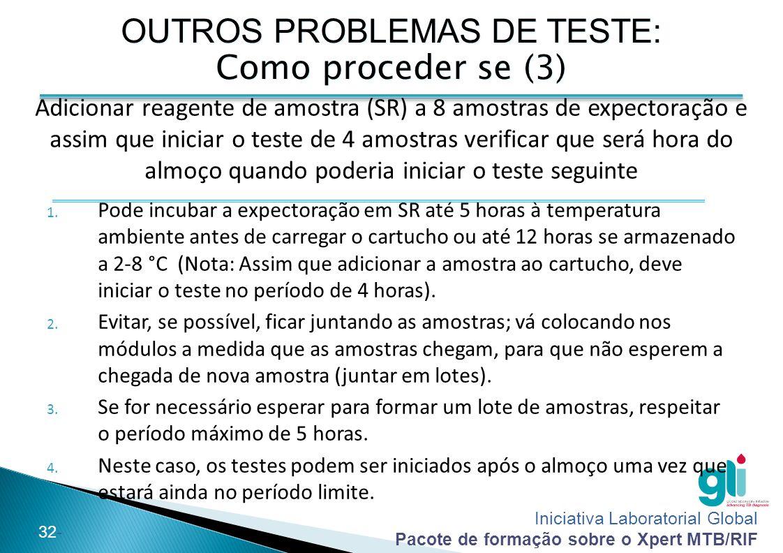 OUTROS PROBLEMAS DE TESTE: Como proceder se (3)