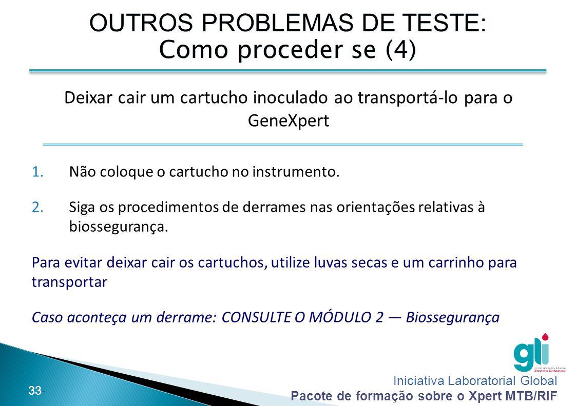 OUTROS PROBLEMAS DE TESTE: Como proceder se (4)
