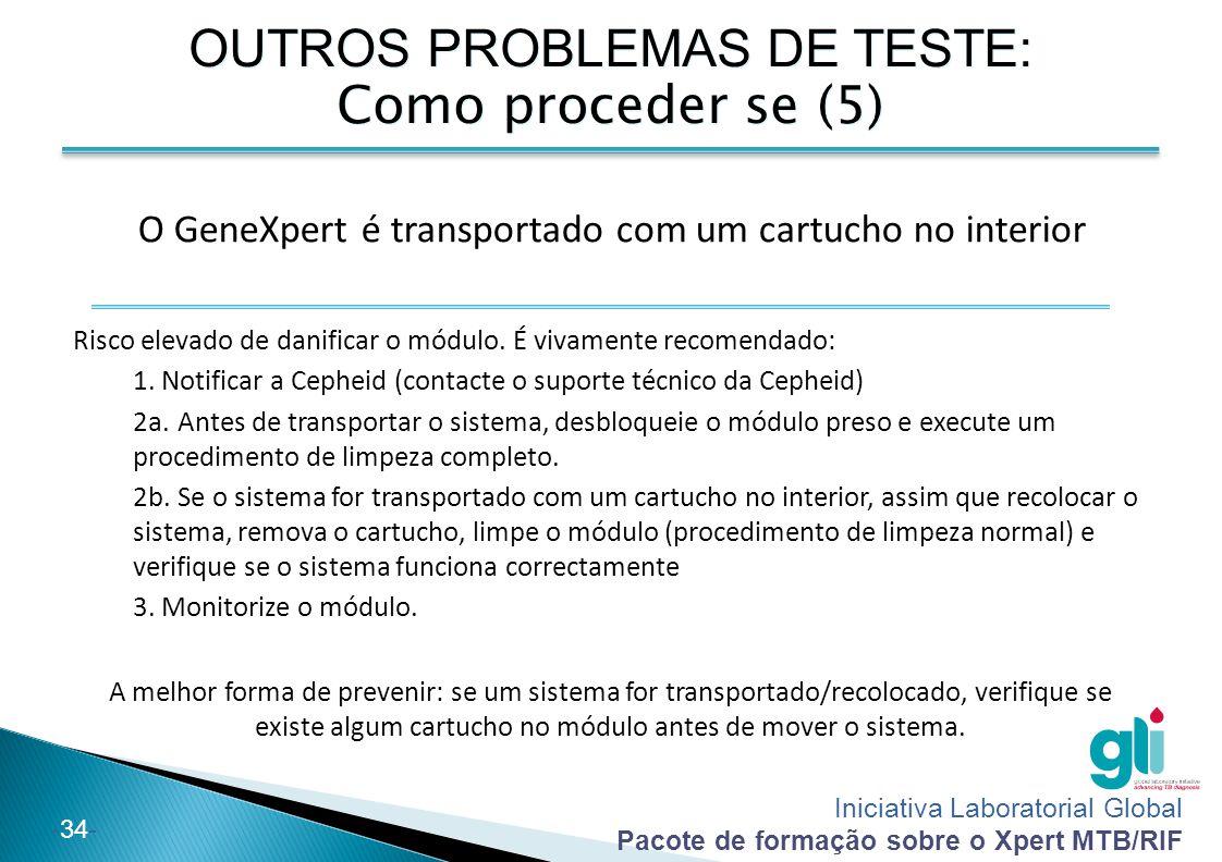 OUTROS PROBLEMAS DE TESTE: Como proceder se (5)