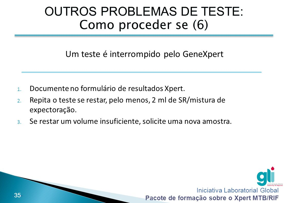 OUTROS PROBLEMAS DE TESTE: Como proceder se (6)