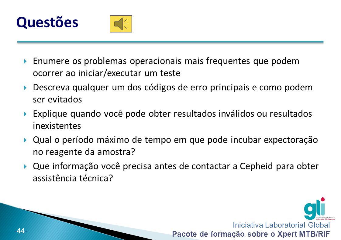 Questões Enumere os problemas operacionais mais frequentes que podem ocorrer ao iniciar/executar um teste.